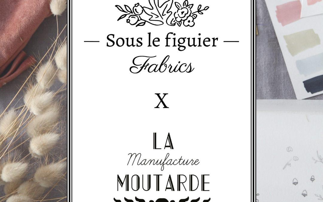 Sous le figuier – Fabrics X La Manufacture Moutarde